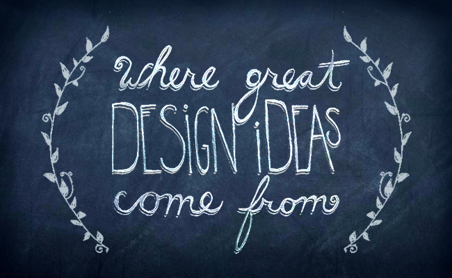 Where Great Design Ideas Come From