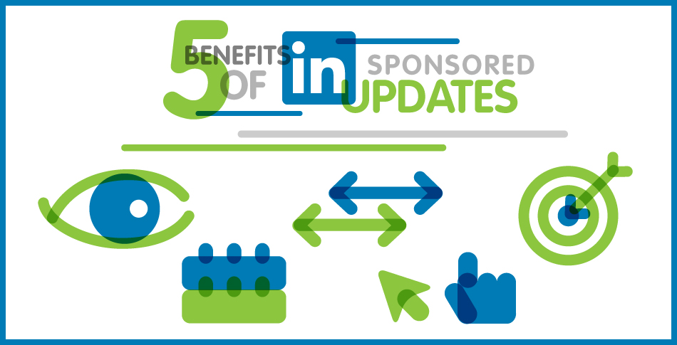 5-Benefits-of-LinkedIn-Sponsored-Updates