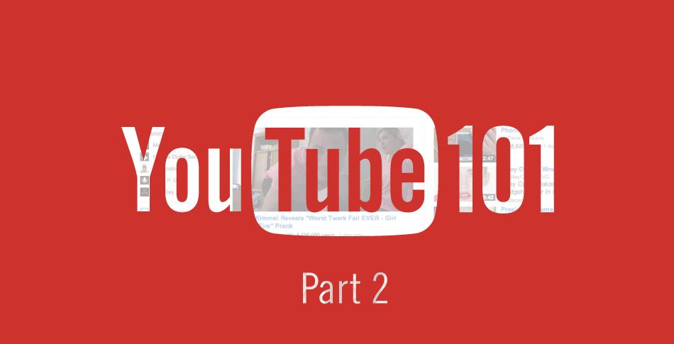 youtube101-part2